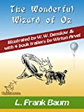The Wonderful Wizard of Oz: Illustrated & with 4 book trailers