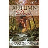 Autumn Desireby Sharon Noble