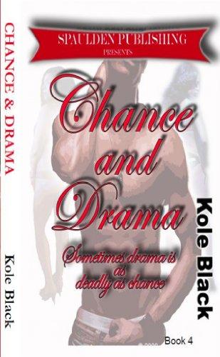 Free Kindle Book : Chance & Drama: Book 4