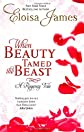 When Beauty Tamed the Beast (Happy Ever After)