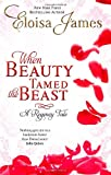 When Beauty Tamed the Beast (Happily Ever After 2)