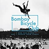 I Had The Blues But I Shook Them Loose Bombay Bicycle Club