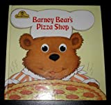 Barney Bear's pizza shop