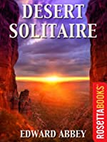 Desert Solitaire (Edward Abbey Series )