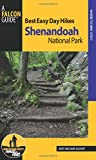 img - for Best Easy Day Hikes Shenandoah National Park (Best Easy Day Hikes Series) book / textbook / text book