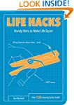 Life Hacks: Handy Tips to Make Life E...