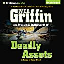 Deadly Assets: Badge of Honor Series, Book 12 (       UNABRIDGED) by W. E. B. Griffin, William E. Butterworth Narrated by Scott Brick