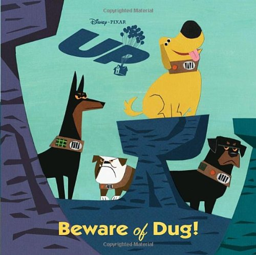 Beware of Dug! (Pictureback(R)) (UP Movie Tie In)