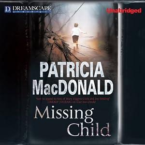 Missing Child | [Patricia MacDonald]