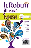 echange, troc Collectif - Le Robert illustré & son dictionnaire internet 2015