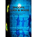Snoops, Clues & Boos: A Children&#39;s Mystery Snoop Taledi G. Pago