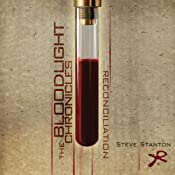 Reconciliation: The Bloodlight Chronicles | [Steve Stanton]