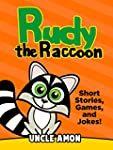 Books for Kids: Rudy the Raccoon (Ear...