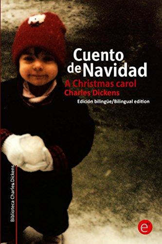 Charles Dickens - Cuento de navidad/A Crhistmas Carol: Edición bilingüe/Bilingual edition (Biblioteca Clásicos bilingüe nº 20) (Spanish Edition)
