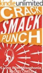 Crack Smack Punch: Living with Misoph...