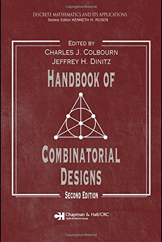 Handbook of Combinatorial Designs, Second Edition (Discrete Mathematics and Its Applications)