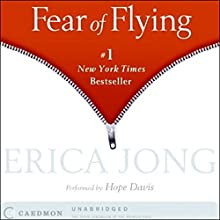 Fear of Flying Audiobook by Erica Jong Narrated by Hope Davis