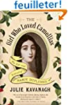 The Girl Who Loved Camellias: The Lif...