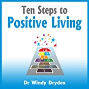 Ten Steps to Positive Living | [Windy Dryden]