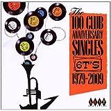The 100 Club Anniversary Singles 6TS 1979-2009