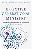 img - for Effective Generational Ministry: Biblical and Practical Insights for Transforming Church Communities book / textbook / text book