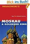 Moskau & Goldener Ring Reisehandbuch:...