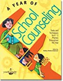A Year of School Counseling