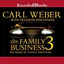 The Family Business 3: The Return to Vegas Audiobook by Carl Weber, Treasure Hernandez Narrated by Jules Williamson, Kevin R. Free, Diana Luke, Lynnette Freeman, Lisa Smith