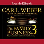 The Family Business 3: The Return to Vegas | Carl Weber,Treasure Hernandez