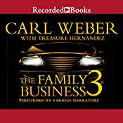 The Family Business 3: The Return to Vegas | [Carl Weber, Treasure Hernandez]