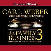 The Family Business 3: The Return to Vegas | [Carl Weber, Treasure Hernandez]