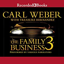 The Family Business 3: The Return to Vegas (       UNABRIDGED) by Carl Weber, Treasure Hernandez Narrated by Jules Williamson, Kevin R. Free, Diana Luke, Lynnette Freeman, Lisa Smith