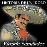 Historia De Un Idolo 1