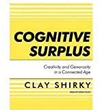img - for Cognitive Surplus: Creativity and Generosity in a Connected Age (CD-Audio) - Common book / textbook / text book