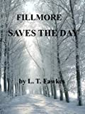 Fillmore Saves the Day