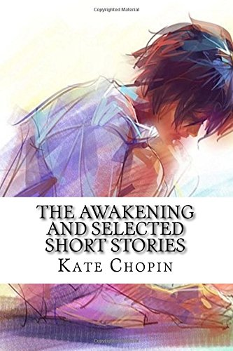 Kate Chopin Dissertations: PhD Dissertations about Kate Chopin and Her Work