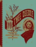 Mr. Twee Deedle: Raggedy Anns Sprightly Cousin: The Forgotten Fantasy Masterpieces of Johnny Gruelle