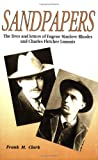img - for Sandpapers: The Lives and Letters of Eugene Manlove Rhodes and Charles Fletcher Lummis book / textbook / text book