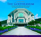 img - for The Goetheanum: A Guided Tour Through the Building, Its Surroundings and History book / textbook / text book