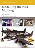 Image of Modelling the P-51 Mustang (Osprey Modelling)