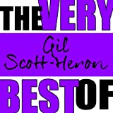 The Very Best of Gil Scott-Heron (Live) [Explicit]