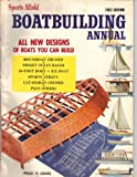 Boatbuilding Annual 1963 (sports afield magazines)
