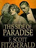 This Side of Paradise (Illustrated) (English Edition)