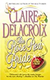 The Rose Red Bride (0446614424) by Delacroix, Claire