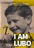 I Am Lubo