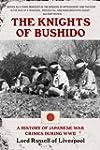 The Knights of Bushido: A History of...
