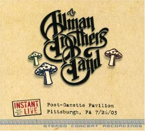 The Allman Brothers Band - Instant Live -  Pittsburgh - Zortam Music