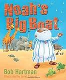 Bob Hartman Noah's Big Boat