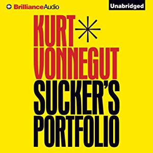 Sucker's Portfolio: A Collection of Previously Unpublished Writing | [Kurt Vonnegut]