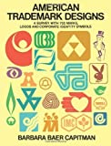img - for American Trademark Designs (Dover Pictorial Archive S) by Capitman, Barbara Baer (1976) Paperback book / textbook / text book